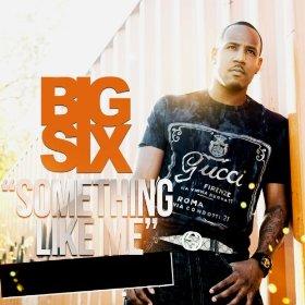 Something Like Me-The Big Six